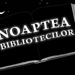 Noaptea Bibliotecilor – 1 octombrie 2011