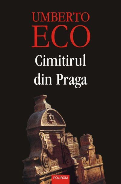 Cimitirul din Praga – Umberto Eco, minciună şi anitisemitism!