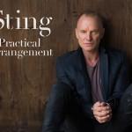 Sting – Practical Arrangement / The Last Ship (piesa noua)