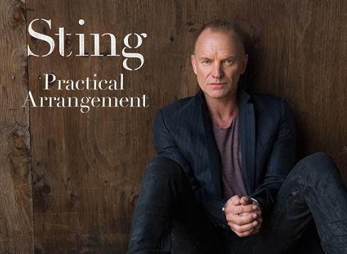 Sting – Practical Arrangement / The Last Ship (piesa noua)
