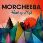 Morcheeba prezintă Head up High. La ce să te aştepţi?