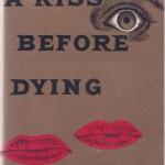 Ira Levin – Sărutul dinaintea morţii (roman)