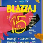 Blazzaj la 15 ani lumină – Concert aniversar în Control Club