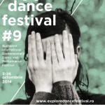 eXplore dance festival #9  (octombrie 2014)
