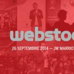 6 înainte de Webstock ediţia 7 (Bucureşti, 26 septembrie 2014)