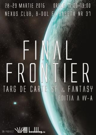 SF & Fantasy la Final Frontier ediţia a IV-a