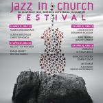 JAZZ IN CHURCH FESTIVAL 3 – la Bucureşti şi Sfântu Gheorghe