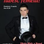 Silviu Biriş – Iubesc femeia, concert 8 martie!