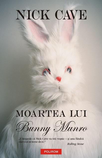Nick Cave – Moartea lui Bunny Munro